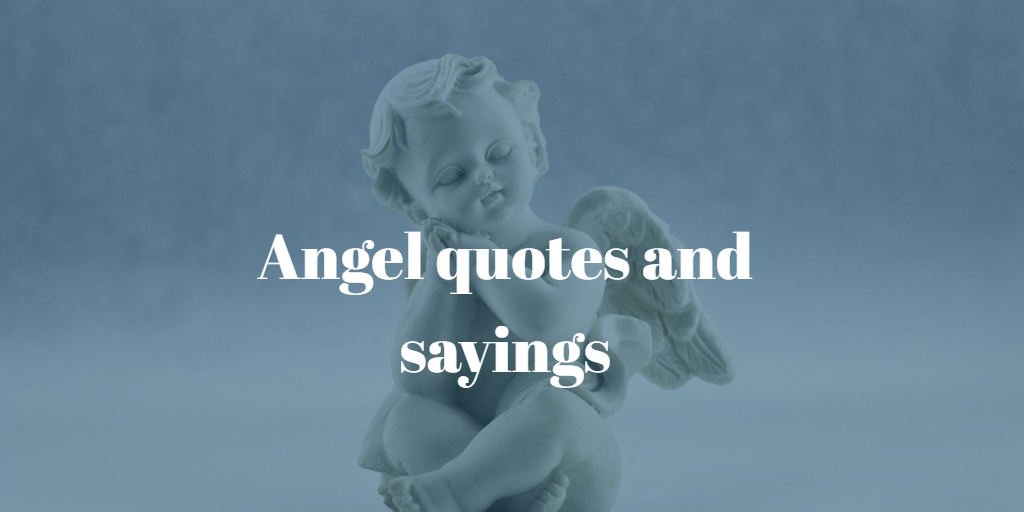 Angel quotes and sayings