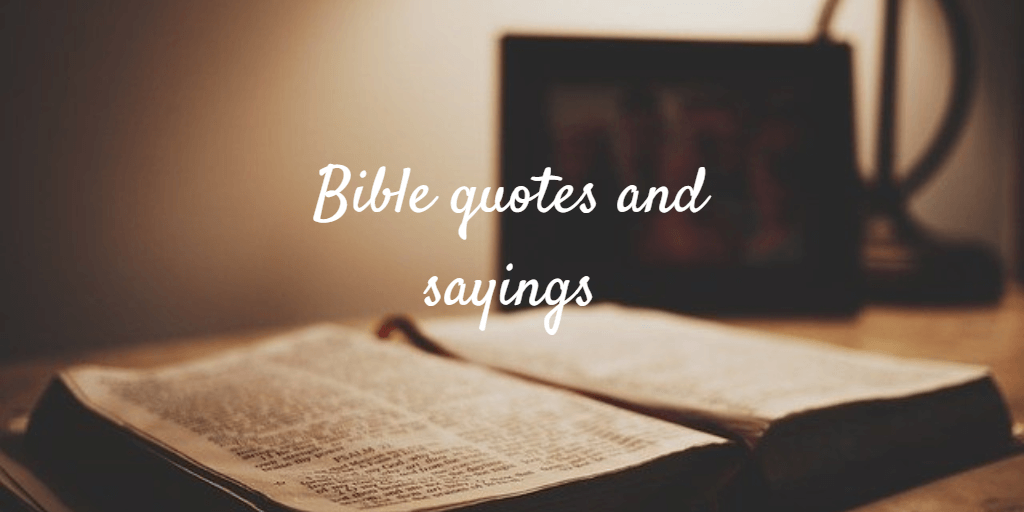 Old bible. Bible quotes and sayings