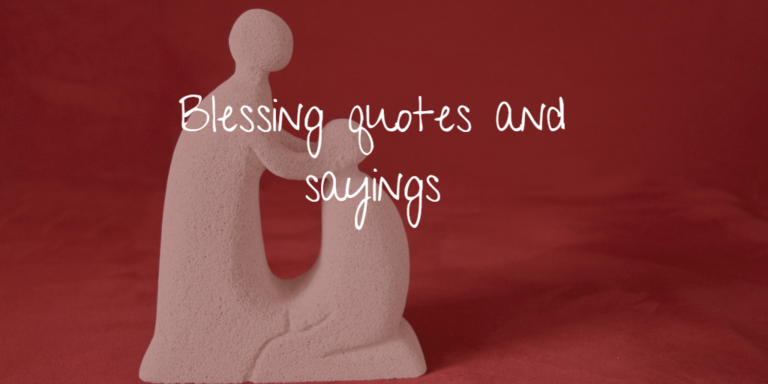 Blessing quotes and sayings
