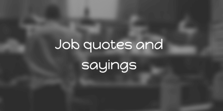Job quotes and sayings